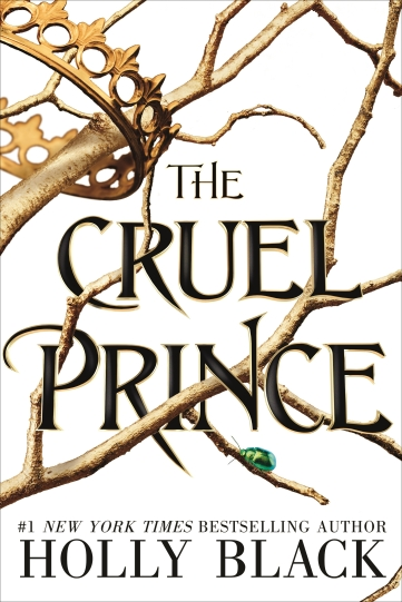The Cruel Prince by Holly Black 9781471406454