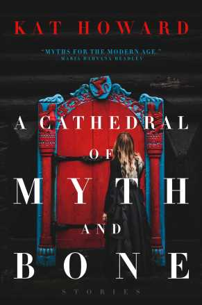 a-cathedral-of-myth-and-bone-9781481492157_hr-2
